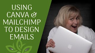 Canva / Mailchimp Newsletter Tutorial 2020