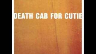Death Cab For Cutie - Why you'd Want To Live Here