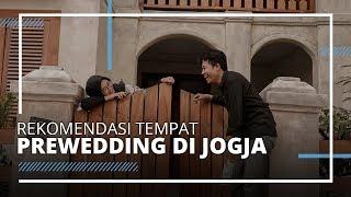 Rekomendasi Tempat yang Cocok untuk Foto Prewedding di Jogja