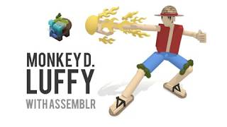 How to Create Luffy With Assemblr