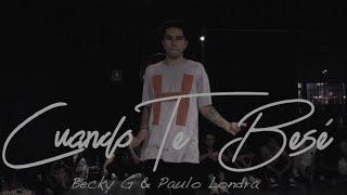 Cuando Te Bese - Becky G Ft Paulo Londra  Choreography By Dano Cuesta