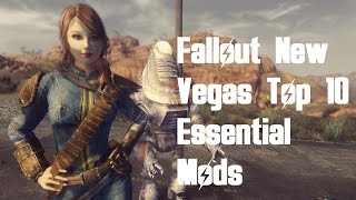 Fallout New Vegas - Top 10 Essential Mods