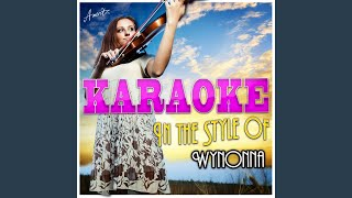 I Saw the Light (In the Style of Wynonna) (Karaoke Version)
