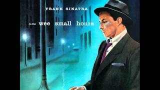 Frank Sinatra with Nelson Riddle Orchestra - Deep in a Dream