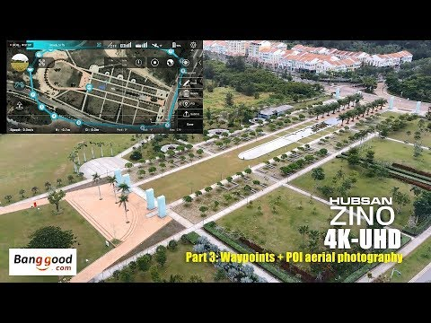 HUBSAN ZINO H117s 4K UHD drone -Part 3: Waypoint & POI aerial photography