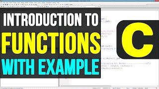 Functions in C Programming Language Video Tutorials