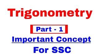 Trigonometry for SSC CGL | CHSL | CPO  [In Hindi] Part - 1