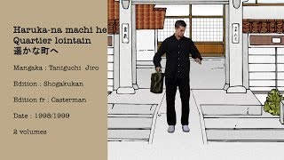 vidéo Raconte-Moi Un Manga 7 - Quartier lointain / Harukana machi he