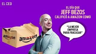 """El día que Jeff Bezos calificó a Amazon como """"La mejor empresa para fracasar"""""""