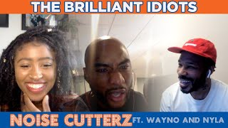 The Brilliant Idiots - NOISE CUTTERZ ft. Wayno and Nyla