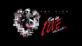 I'm In Love - Tóc Tiên