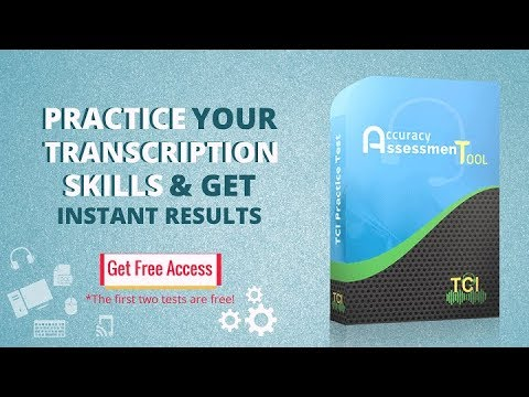 Practice Your Transcription Skills & Get Instant Results with TCI ...