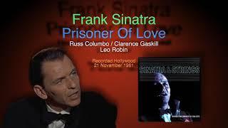 Frank Sinatra - Prisoner Of Love