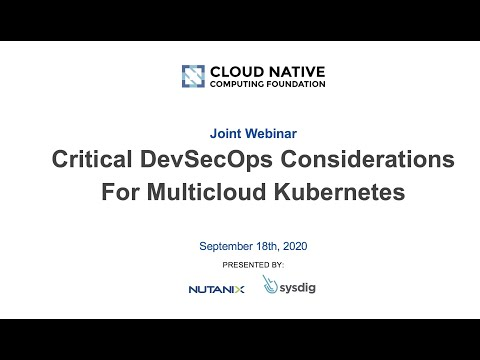 Critical DevSecOps considerations for multi-cloud Kubernetes