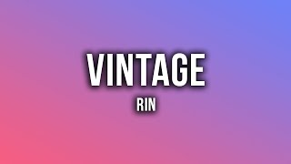 RIN   Vintage [Lyrics]