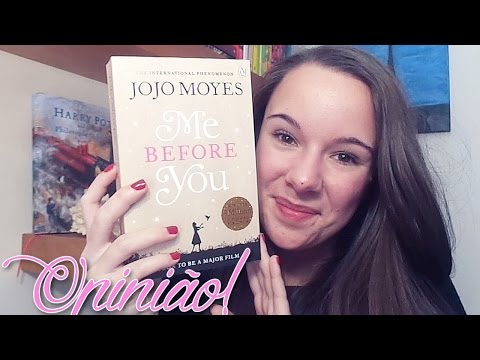 OPINIÃO: Me Before You de Jojo Moyes