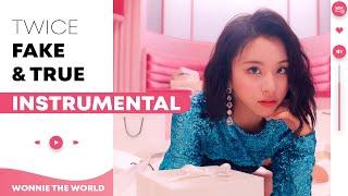 TWICE - Fake & True | Official Instrumental