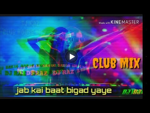 jab koi baat bigad jaye song download mp3 new