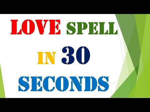 Most Simple and Powerful Love Spell which works In 30 seconds with 100 Percent Guarantee.
