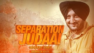 Separation Judaai Ft Harmeen Kaur  Inderjit Nikku
