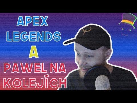 Apex Legends a Pawel na kolejích - Sestřihy Agraela #15