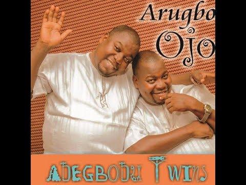 Adegbodu Twin - Arugbo Ojo