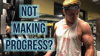 TOP 3 REASONS WHY YOU ARE NOT BUILDING MUSCLE | HOW TO BREAK A PLATEAU