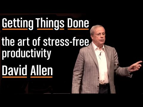 How to Get Things Done, Stress-Free (GTD)   David Allen - YouTube