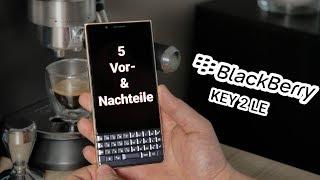 BlackBerry KEY2 LE - 5 Nachteile & Vorteile   CH3 Test