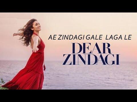 Ae Zindagi Gale Laga Le By Arijit Singh | Dear Zindagi | Shahrukh Khan, Alia Bhatt | HD