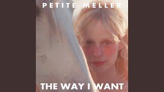 Musik-Video-Miniaturansicht zu The Way I Want Songtext von Petite Meller