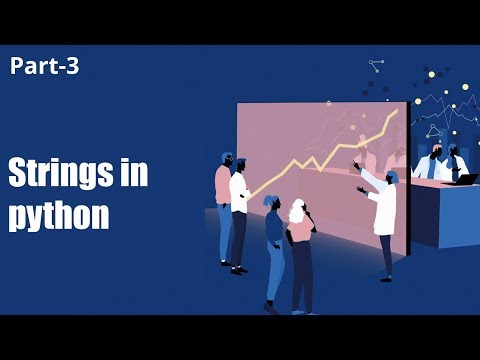 Strings in Python | Part 3 | Eduonix