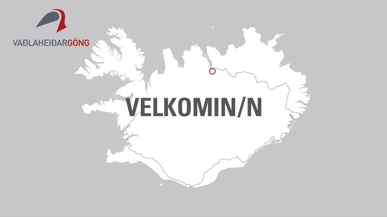 Velkomin í Vaðlaheiðargöng