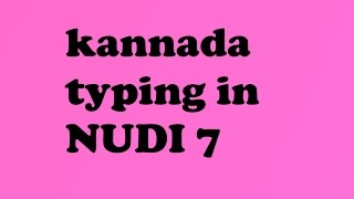 Learn Kannada Typing in Nudi-6 - thrishfilms
