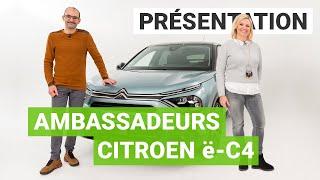 Nouvelle Citroën ë-C4 : nos 2 ambassadeurs découvrent l'électrique !