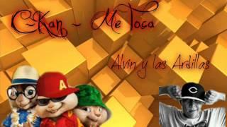 C-Kan - Me Toca - Alvin y las Ardillas