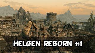 Skyrim mod: Helgen Reborn #1 Introdução