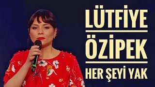 Lütfiye Özipek - Her Şeyi Yak | O Ses Türkiye Yarı Final