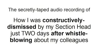 The secretly-taped audio recording of my constructive dismissal