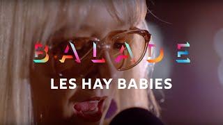 Les Hay Babies   Laisse Le Pas Te Laisser