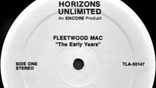 Fleetwood Mac - Need Your Love So Bad, 1968 song on Stereo 1982 Horizons Unlimited LP record.