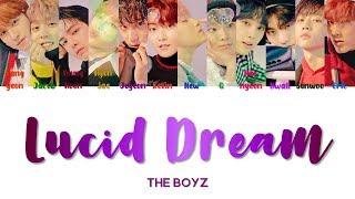 "THE BOYZ 더보이즈 "" Lucid Dream 자각몽 "" Lyrics (ColorCoded/ENG/HAN/ROM/가사)"