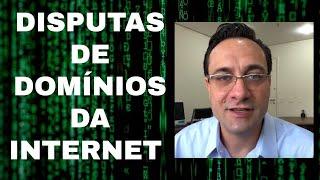 Disputas e reivindicação de domínios da Internet