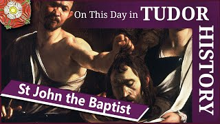 August 29 - The Feast of the beheading of St John the Baptist