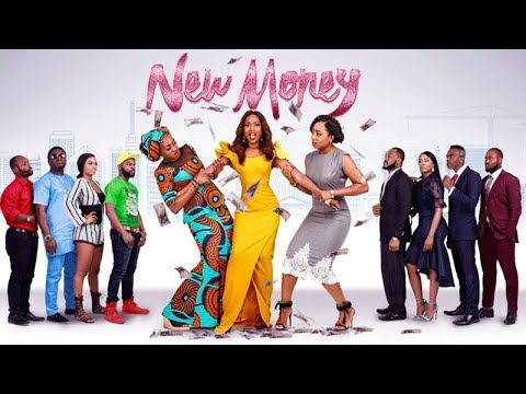NEW MONEY Official Trailer - Latest Nigerian Movies 2019