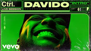 Davido   Intro (Live Session) | Vevo Ctrl