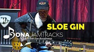 "Bona Jam Tracks - ""Sloe Gin"" - Official Joe Bonamassa Guitar Backing Track in D Minor"