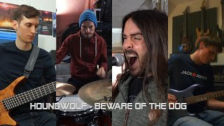 Houndwolf – Beware of the Dog