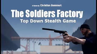 The Soldiers Factory Gameplay