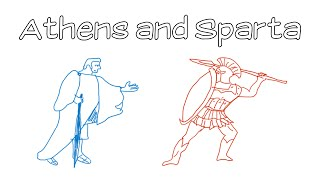 Athens and Sparta (Their Values and Culture)